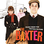 The Baxter (Original Motion Picture Soundtrack) van Various Artists
