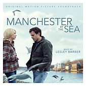 Manchester by the Sea (Original Motion Picture Soundtrack) by Various Artists