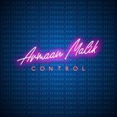 Control (Lost Stories Remix) von Lost Stories Armaan Malik
