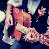 Acoustic Songs for Weddings de Various Artists