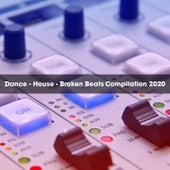 DANCE - HOUSE - BROKEN BEATS COMPILATION 2020 de Various Artists