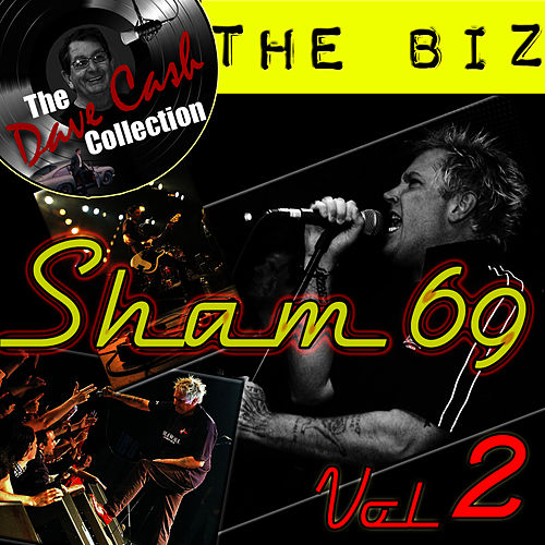 The Biz Vol. 2 - [The Dave Cash Collection] by Sham 69