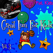 Great Fun For Kids Vol. 3 - [The Dave Cash Collection] by Kids - Female