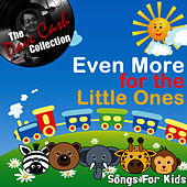 Even More For The Little Ones - [The Dave Cash Collection] by Kids - Children