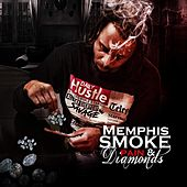 Pain And Diamonds by Memphis'Smoke