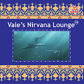 Vale's Nirvana Lounge by Various Artists