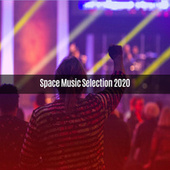SPACE MUSIC SELECTION 2020 di Various Artists
