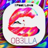 I Feel Love von Ob3lla