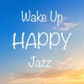 Wake Up Happy Jazz de Various Artists