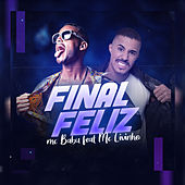 Final Feliz (feat. Mc Livinho) by Mc Babu