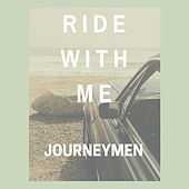 Ride With Me by Journeymen