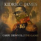 Carpe Diem,Vol. 2: The G.a.M.E de Kidricc James