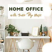 Home Office with Indie Pop Music von Various Artists