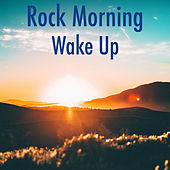 Rock Morning Wake Up de Various Artists