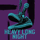 Heavy Long Night by Various Artists