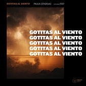 Gotitas al viento (feat. Feid) de Paula Cendejas