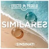 Similares (feat. Sinsinati) de Efecto Pasillo