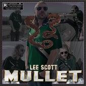 MULLET by Lee Scott