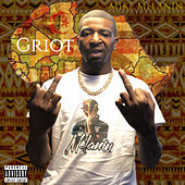 Griot by Mike Melanin