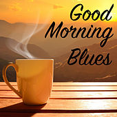 Good Morning Blues de Various Artists