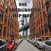 90s Underground Hip Hop 2 by Various Artists
