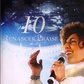 Renascer Praise 10 (Ao Vivo) de Renascer Praise