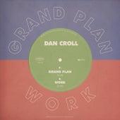 Grand Plan / Work di Dan Croll