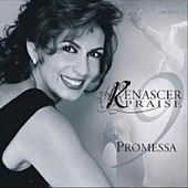 Renascer Praise 9: Promessa (Ao Vivo) by Renascer Praise