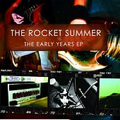 The Early Years EP by The Rocket Summer