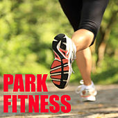 Park Fitness by Various Artists