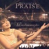 Renascer Praise 11: Restauração (Ao Vivo) by Renascer Praise