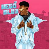 Fogo no Parquinho by Mc Nego Blue