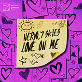 Love On Me von NERVO