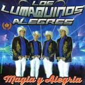 Magia y Alegría de Los Lumaquinos Alegres