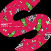 Body Work (Extended Mix) von Pickle