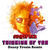Thinking of You (Danny Trexin Remix) von Simply Red