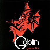 Goblin Greatest Hits by Various Artists