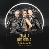 Lo Siento Mucho (Versión Mariachi) de Río Roma