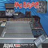 Ariwa 2019 Riddim & Dub Series by Mad Professor