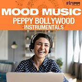 Mood Music - Peppy Bollywood Instrumentals by Various Artists