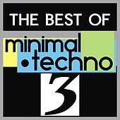 The Best of Minimal Techno, Vol. 3 by Various Artists