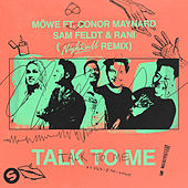 Talk To Me (feat. Conor Maynard, Sam Feldt & RANI) (Nightcall Remix) van Möwe