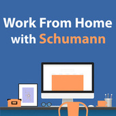 Work From Home With Schumann von Robert Schumann