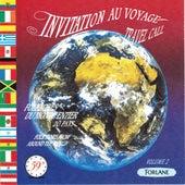 Invitation au voyage, vol. 2 (Folklore du monde entier) de Various Artists