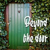 Beyond the Door by Various Artists