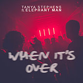 When It's Over by Tanya Stephens