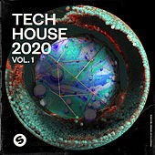 Tech House 2020, Vol. 1 (Presented by Spinnin' Records) de Various Artists