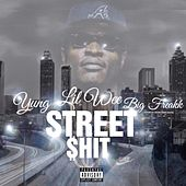 Street Shit by Lil Wee