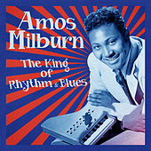 The King of Rhythm & Blues (Remastered) de Amos Milburn