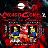Crousticore, Vol. 2 von Various Artists